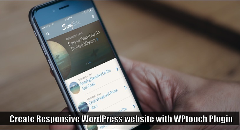 Create Responsive WordPress website with WPtouch Plugin