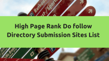 High Page Rank Do follow Directory Submission Sites List