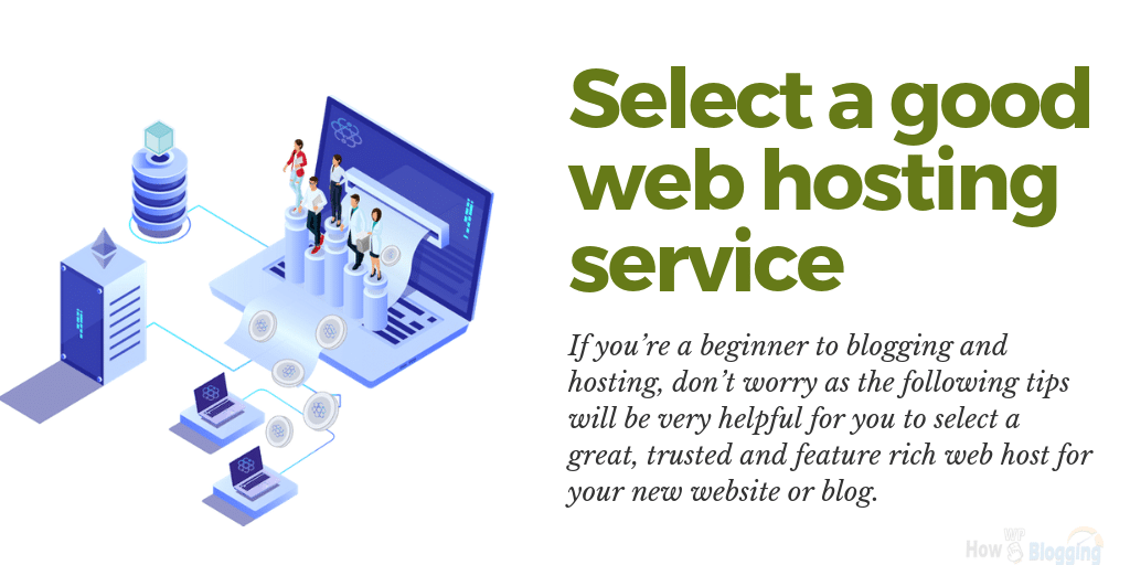 Select a good web hosting service