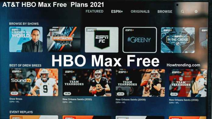 AT&T HBO Max Free plans 2021