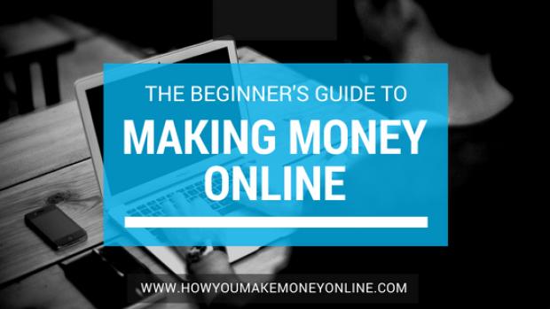 Beginner's Guide to Making Money Online