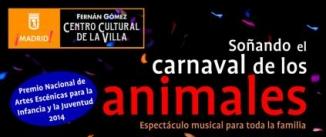 Ir al evento: SOÑANDO EL CARNAVAL DE LOS ANIMALES