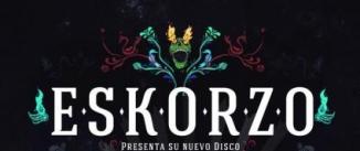 Ir al evento: ESKORZO en Madrid