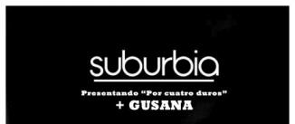 Ir al evento: SUBURBIA + GUSANA