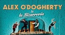 Ir al evento: ALEX O'DOGHERTY y La Bizarrería