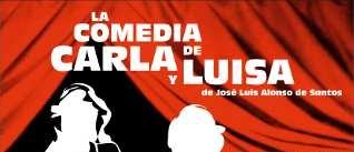 Ir al evento: LA COMEDIA DE CARLA Y LUISA