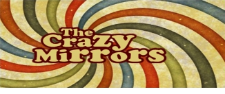 Ir al evento: THE CRAZY MIRRORS
