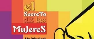 Ir al evento: EL SECRETO DE LAS MUJERES - EL MUSICAL