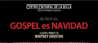 Ir al evento: XIX FESTIVAL GOSPEL ES NAVIDAD Tribute to Whitney Houston