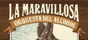 Ir al evento: LA MARAVILLOSA ORQUESTA DEL ALCOHOL y PÁJARO (Acústico)