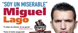 Ir al evento: MIGUEL LAGO - Soy un miserable