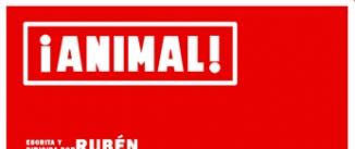 Ir al evento: ANIMAL, de Rubén Ochandiano
