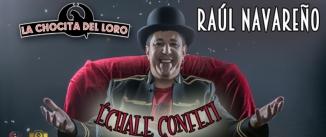 Ir al evento: RAUL NAVAREÑO - Échale confeti