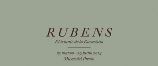 Ir al evento: RUBENS. El Triunfo de la Eucaristía