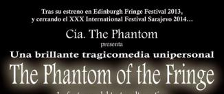 Ir al evento: THE PHANTOM OF THE FRINGE