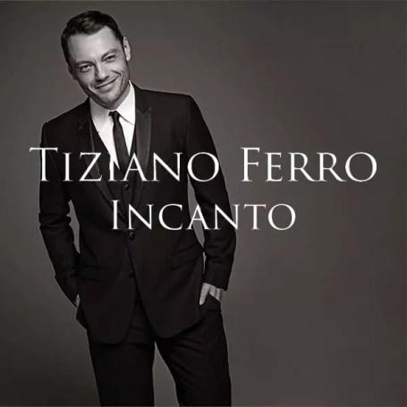 tiziano_ferro_incanto-portada