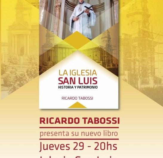 El Prof Tabossi presenta libro con la historia de la Iglesia San Luis
