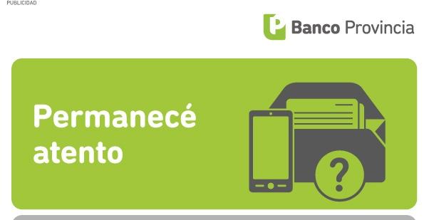 Banco Provincia advierte sobre estafas en su nombre