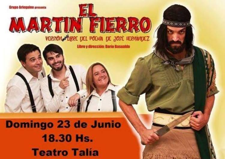 El Martín Fierro en el Teatro Talía