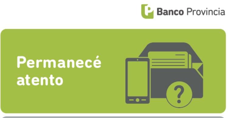Banco Provincia advierte ante casos de «phishing»