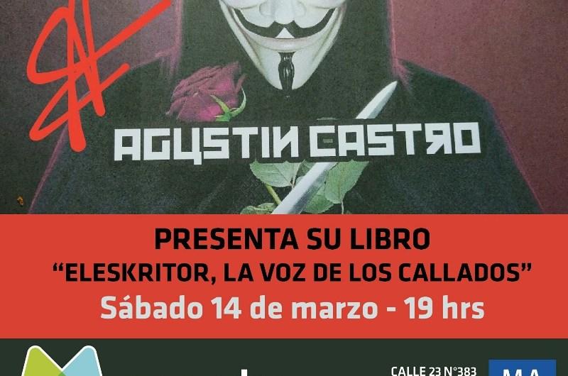 Agustín Castro presenta su libro Eleskritor
