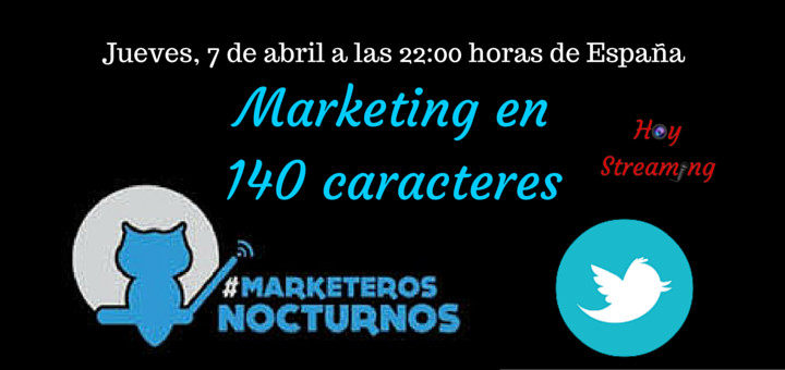 Conociendo Marketeros Nocturnos en Hoy Streaming la comunidad de marketing en Twitter