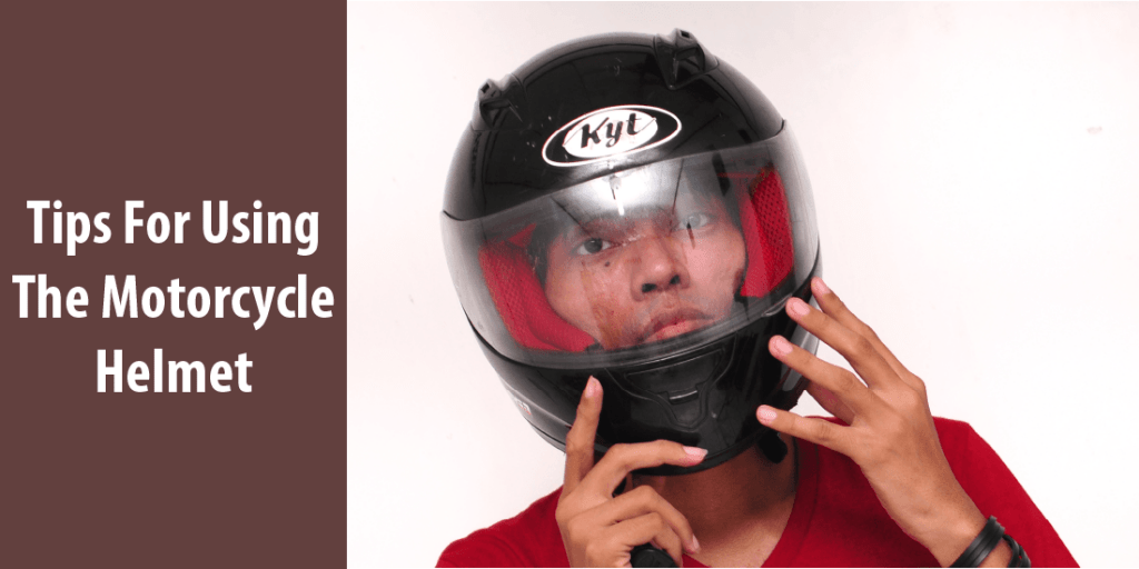 Tips For Using The Best Motorcycle Helmet