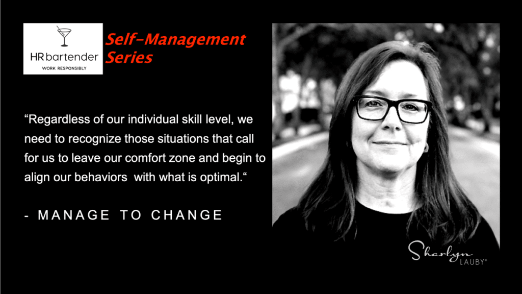 self management series manage to change