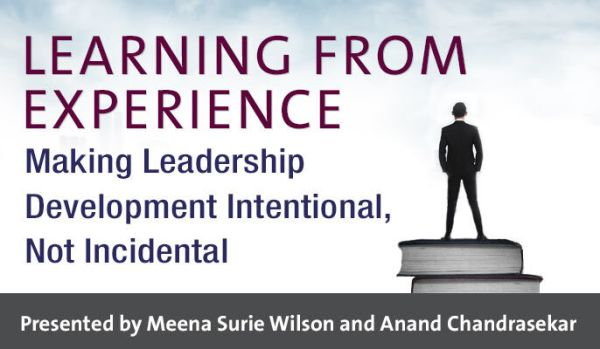 Learning from Experience: Making Leadership Development ...
