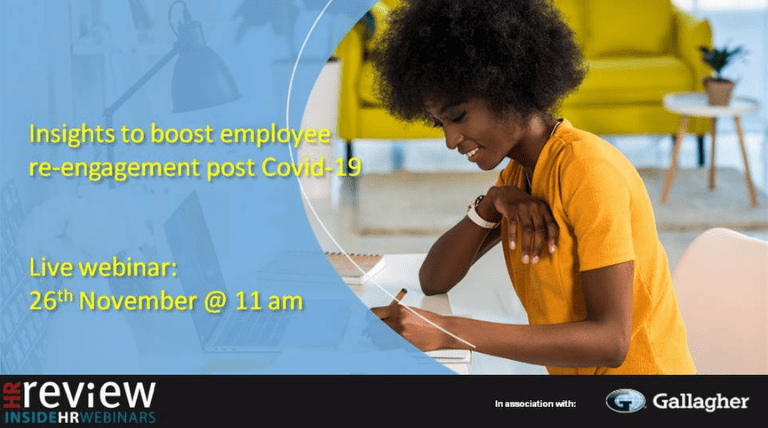 Insights to boost employee re-engagement post COVID-19 – 26/11/2020