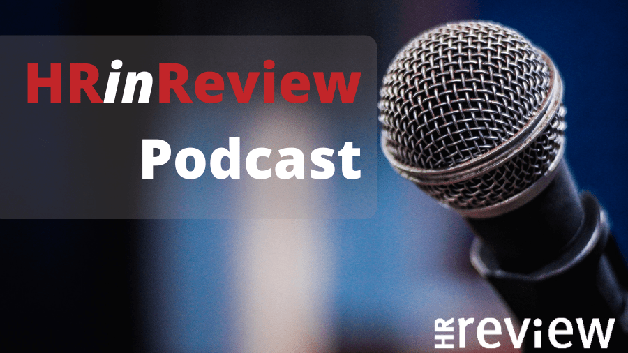HR in Review Podcast 04 – Supporting Employee Wellbeing – 04/05/2021