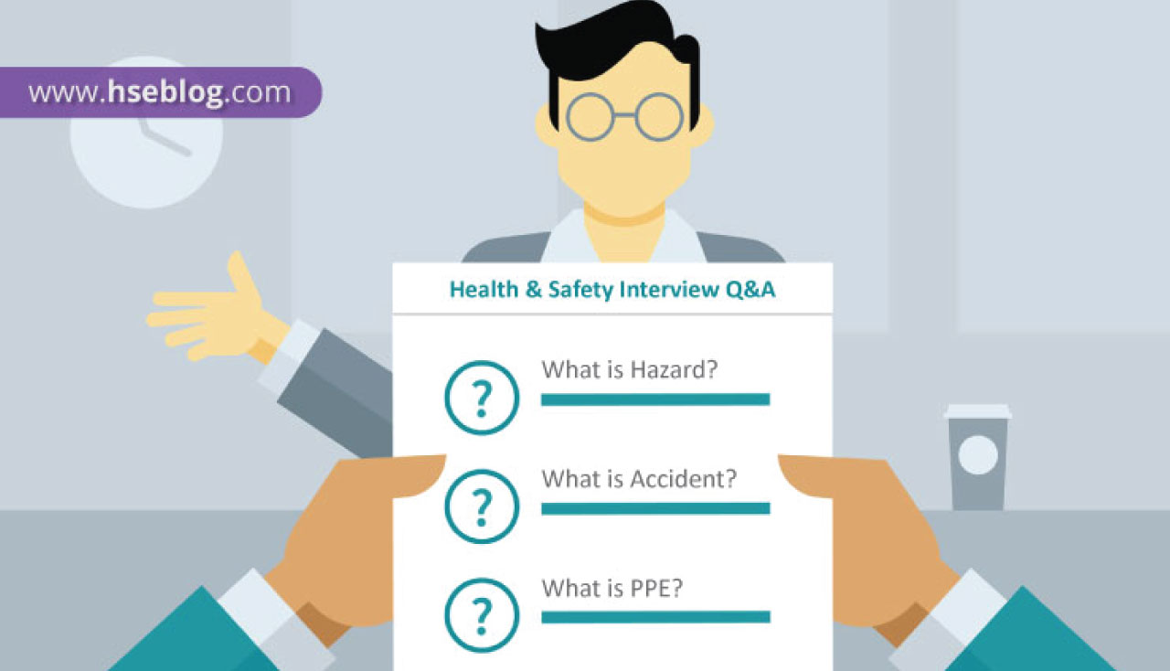 HSE Interview Questions & Answers | Safety Interview