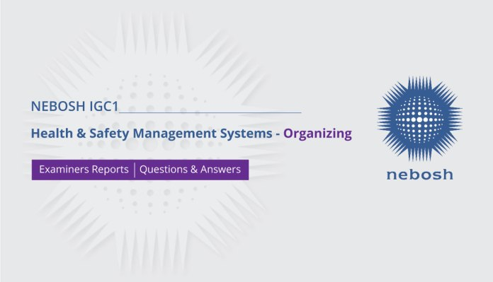 NEBOSH IGC1 Health & Safety Management Systems - Organizing