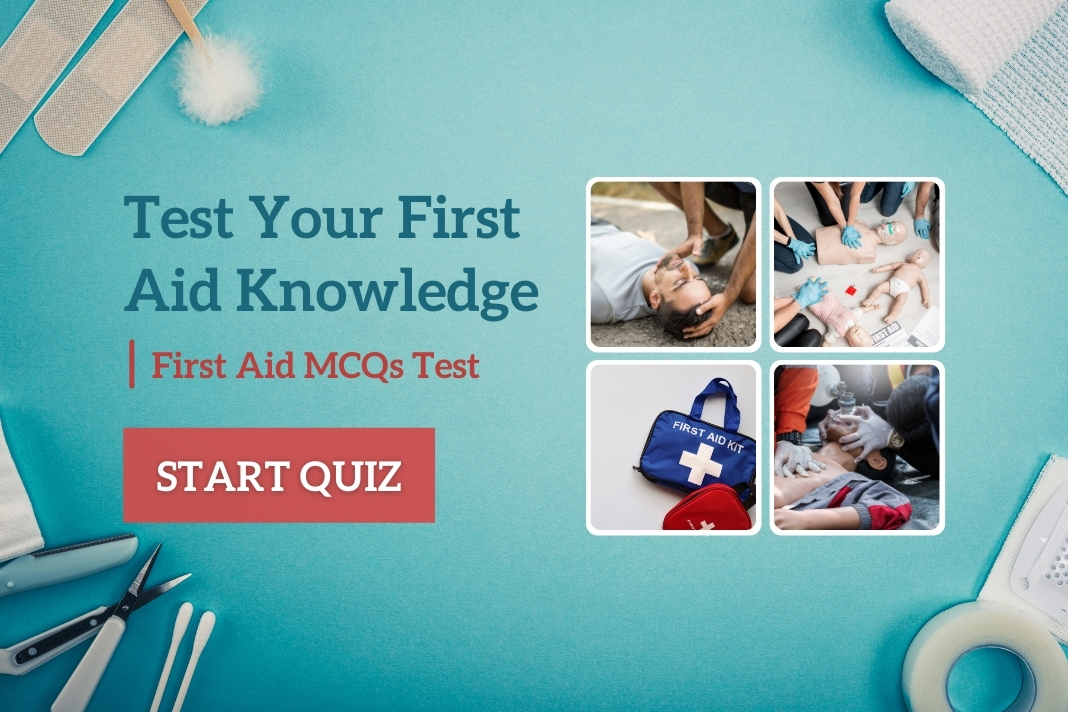 Test Your First Aid Knowledge