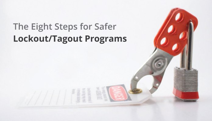 The Eight Steps for Safer LockoutTagout Programs