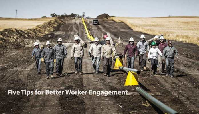 Top Five Tips for Better Worker Engagement