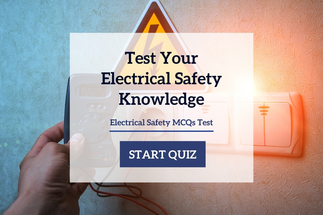 Test Your Electrical Safety Knowledge Electrical Safety Quiz