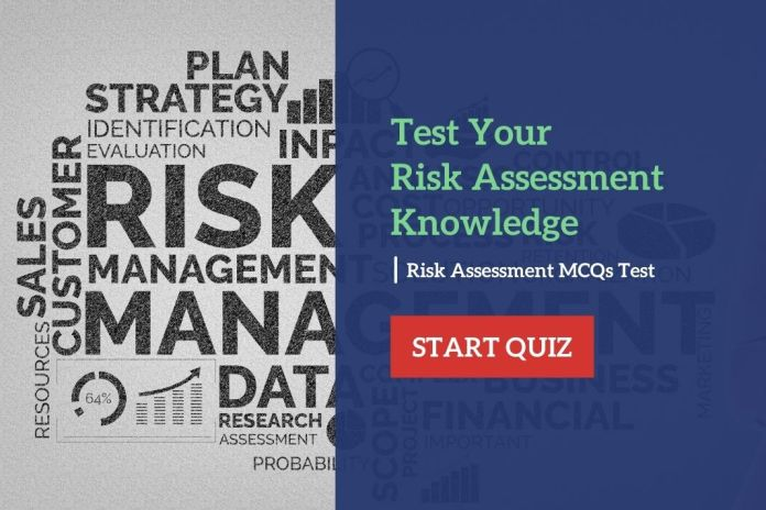 Test Your Risk Assessments Knowledge Risk Assessment MCQs Test