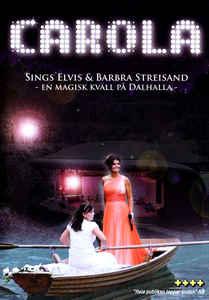Carola – Sings Elvis & Barbra Streisand (DVD)