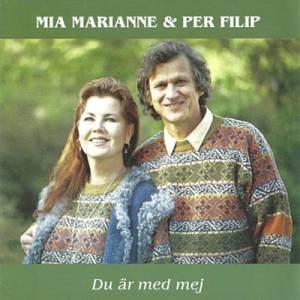 Mia Marianne & Per Filip -Du är med mig (CD)