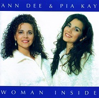 Ann Dee & Pia Kay – Woman Inside (CD)