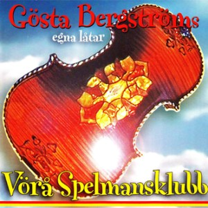 Vörå Spelmansklubb – Gösta Bergstöms Egna låtar 1 (CD)