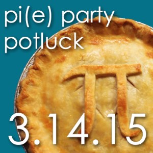 2015 Annual Meeting and Pi(e) Party