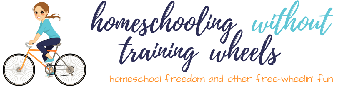 Homeschooling without Training Wheels