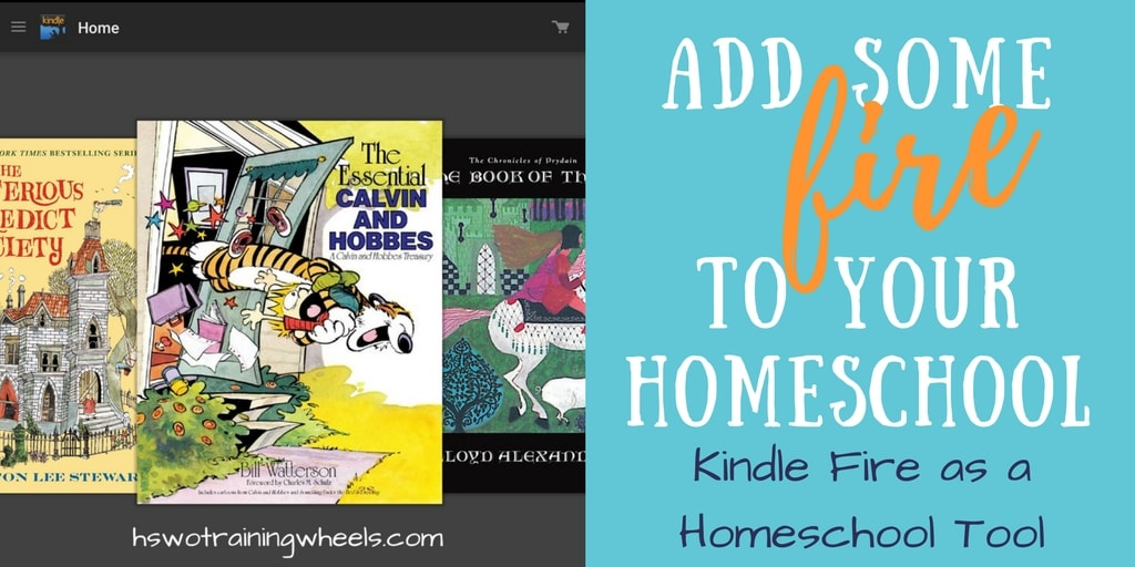 Add Some Fire to Your Homeschool: Kindle Fire as a Homeschool Tool