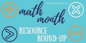 Join us for a roundup of math resources, manipulatives, freebies, and giveaways. Learn how you CAN do math as a whole-family activity!