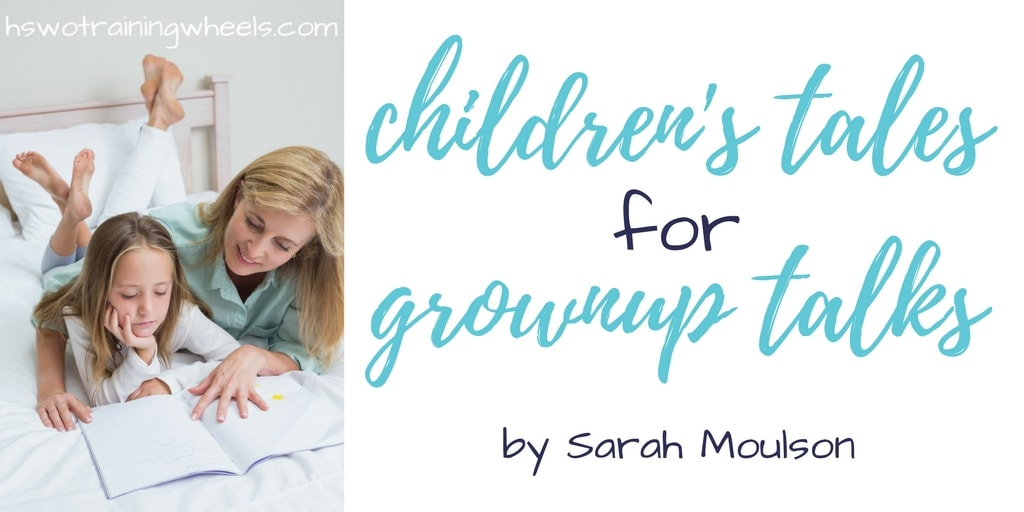 Sometimes parents need to have big talks with little people. Guest contributor Sarah Moulson is here to show us how to do that through reading stories!