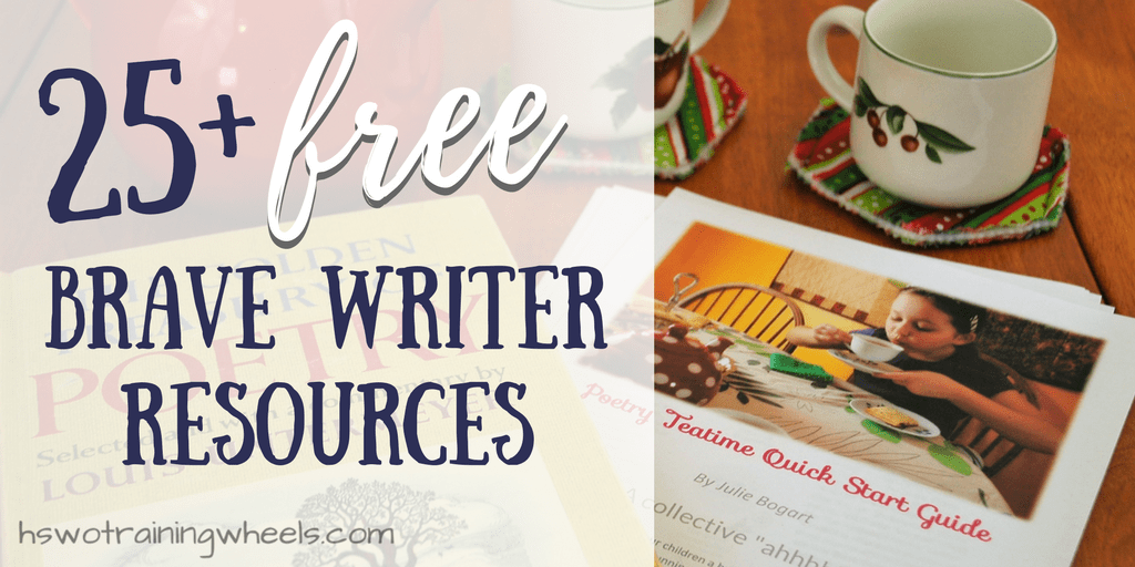 25+ Free Brave Writer Resources