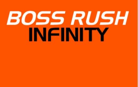 Boss Rush Infinity