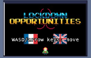 Lockdown Opportunities